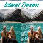 Island Dream Lightroom Mobile — пресет для телефона
